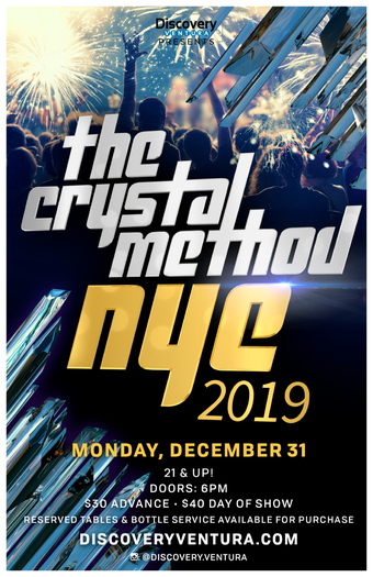 NYE 2019 featuring THE CRYSTAL METHOD on NYE at Discovery Ventura