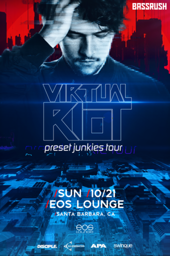 Bassrush Presents: Virtual Riot at EOS Lounge 10.21.18