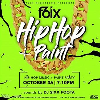 """F6ix Presents """"Hip Hop & Paint"""""""