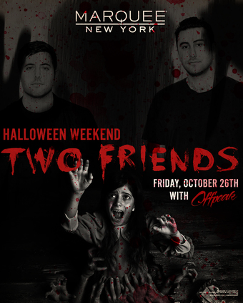 Two Friends - Halloween Weekend