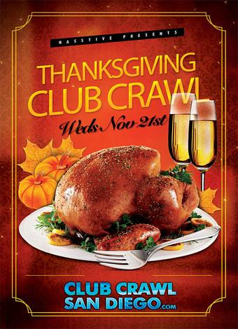 SAN DIEGO THANKSGIVING EVE CLUB CRAWL
