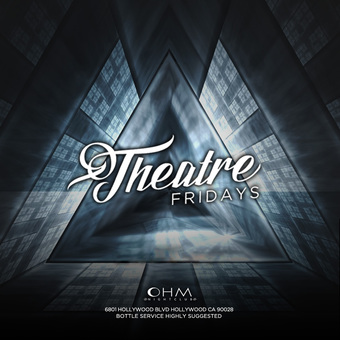 Theatre Fridays inside OHM Nightclub