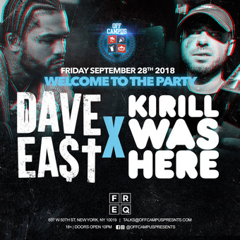 Dave East & Kirill Was Here Live At Freq