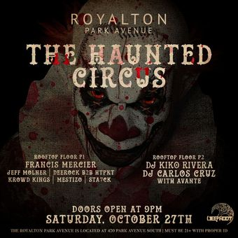 The Haunted Circus at Royalton Park Ave