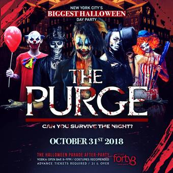 The Purge ! NYC's Biggest Halloween Day Parade After-Party @ Stage48