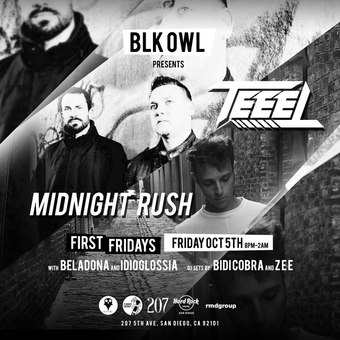 TEEEL & Midnight Rush presented by BLK OWL