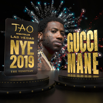 TAO NYE 2019: Gucci Mane