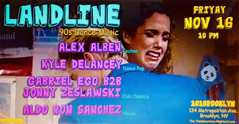Landline 90s Dance Music Tickets 101brooklyn Brooklyn Ny