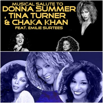 Tribute To Donna Summer, Tina Turner & Chaka Khan feat. Emilie Surtees