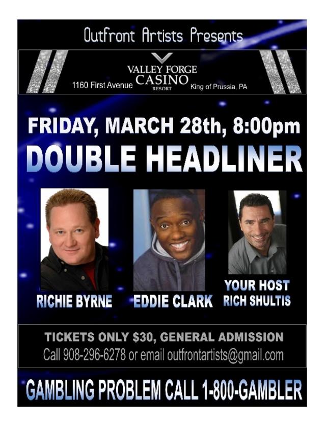 Valley Forge Casino: Double Headliner Show w/ Richie Byrne and Eddie Clark