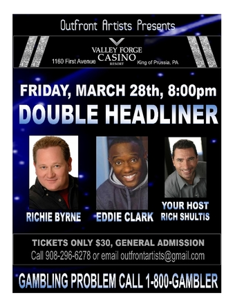 Valley Forge Casino: Double Headliner Show w/ Richie Byrne and Eddie Clark