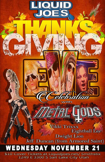Metal Gods on Thanksgiving Eve