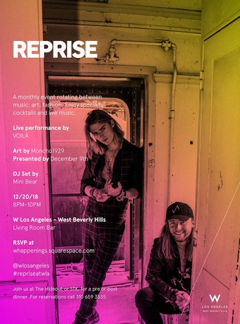 REPRISE at W Los Angeles West Beverly Hills ft. Voila