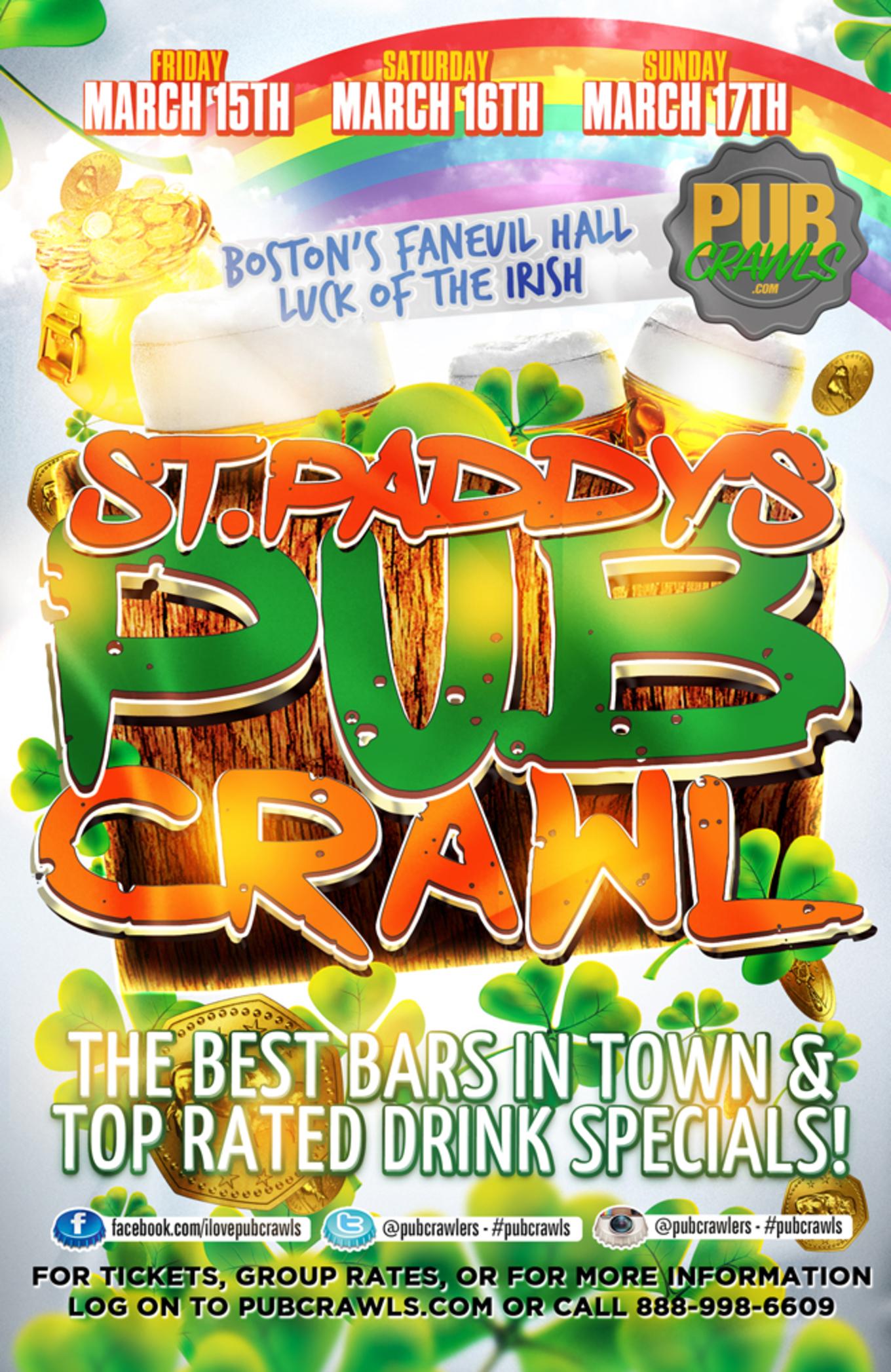 Luck Of The Irish St Patrick S Day Bar Crawl Boston Faneuil Hall