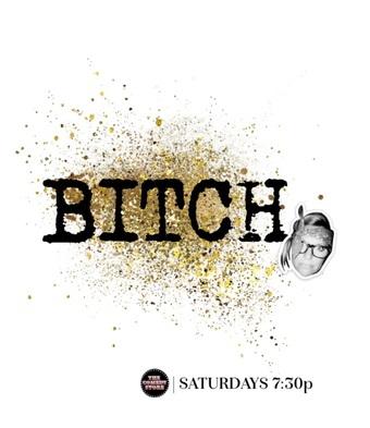 BITCH comedy – December 8th – 7:30
