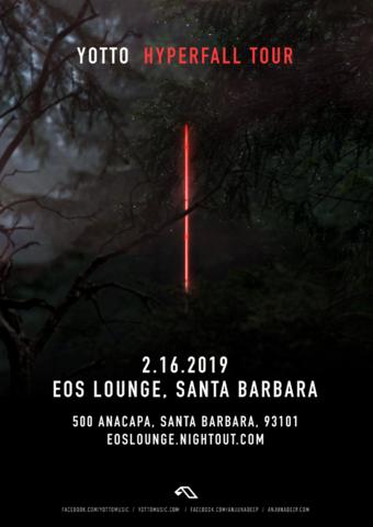 Yotto (Anjunadeep) at EOS Lounge 2.16.19