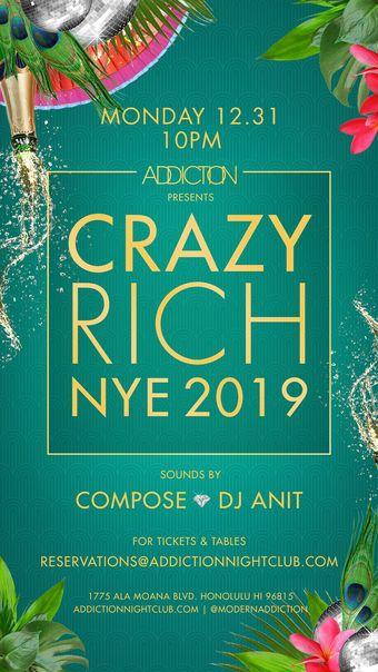 Addiction's CRAZY RICH NYE 2019