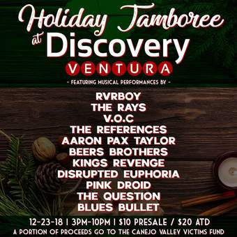 Holiday Jamboree - Benefit for Canejo Valley Victims Fund at Discovery Ventura