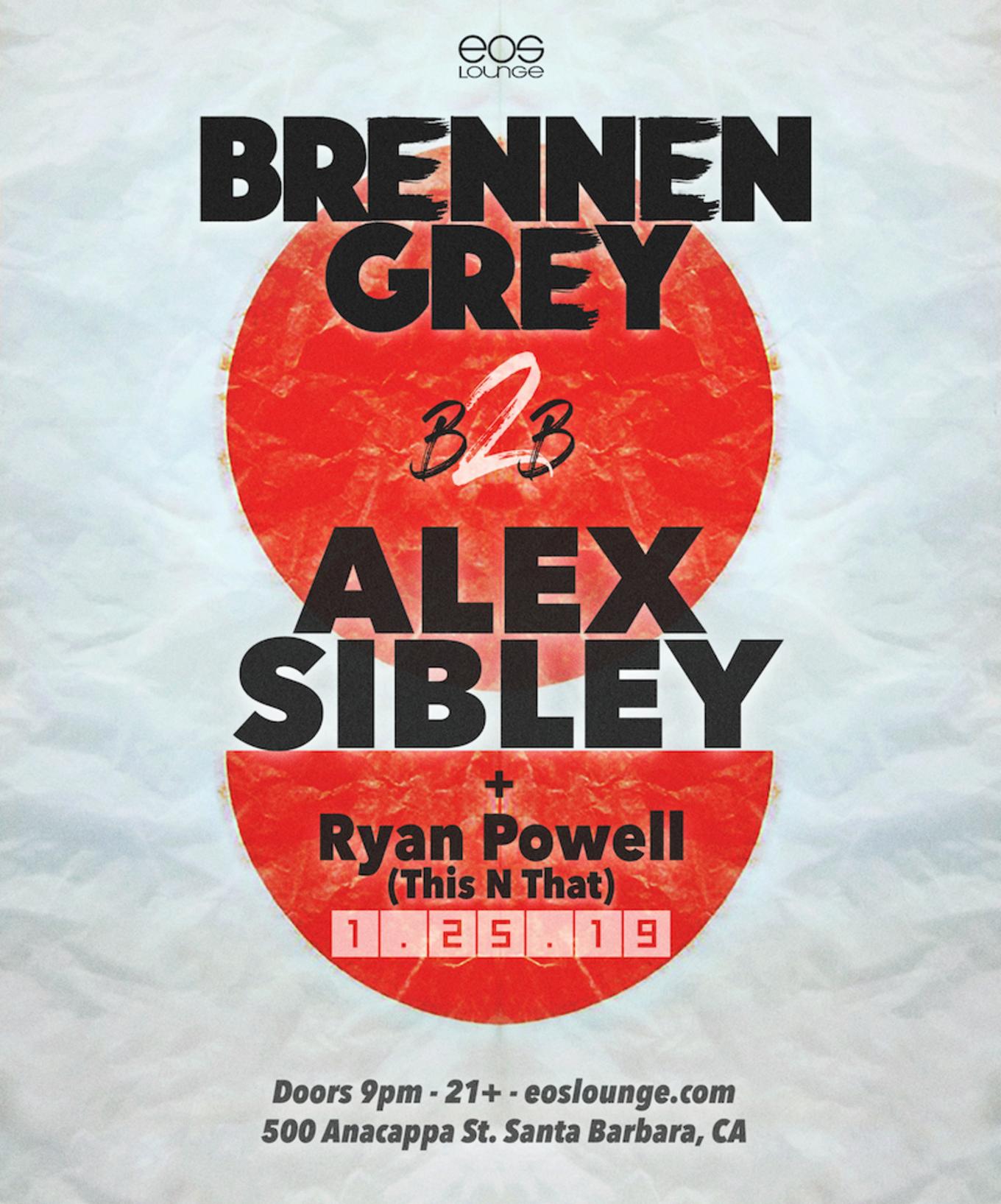 Brennen Grey b2b Alex Sibley at EOS Lounge 1 25 19 - Tickets