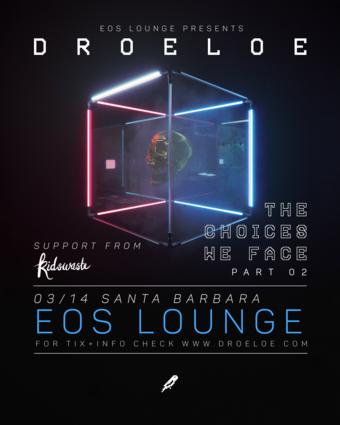 Droeloe (bitbird) at EOS Lounge 3.14.19