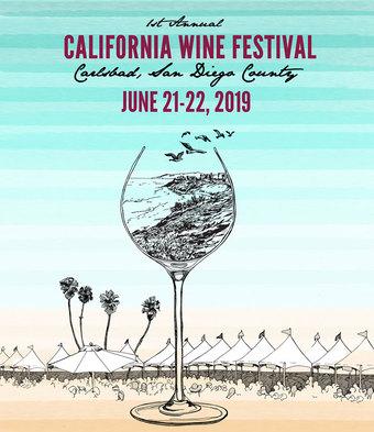 California Wine Festival - Carlsbad, San Diego Cty  June 21-22, 2019