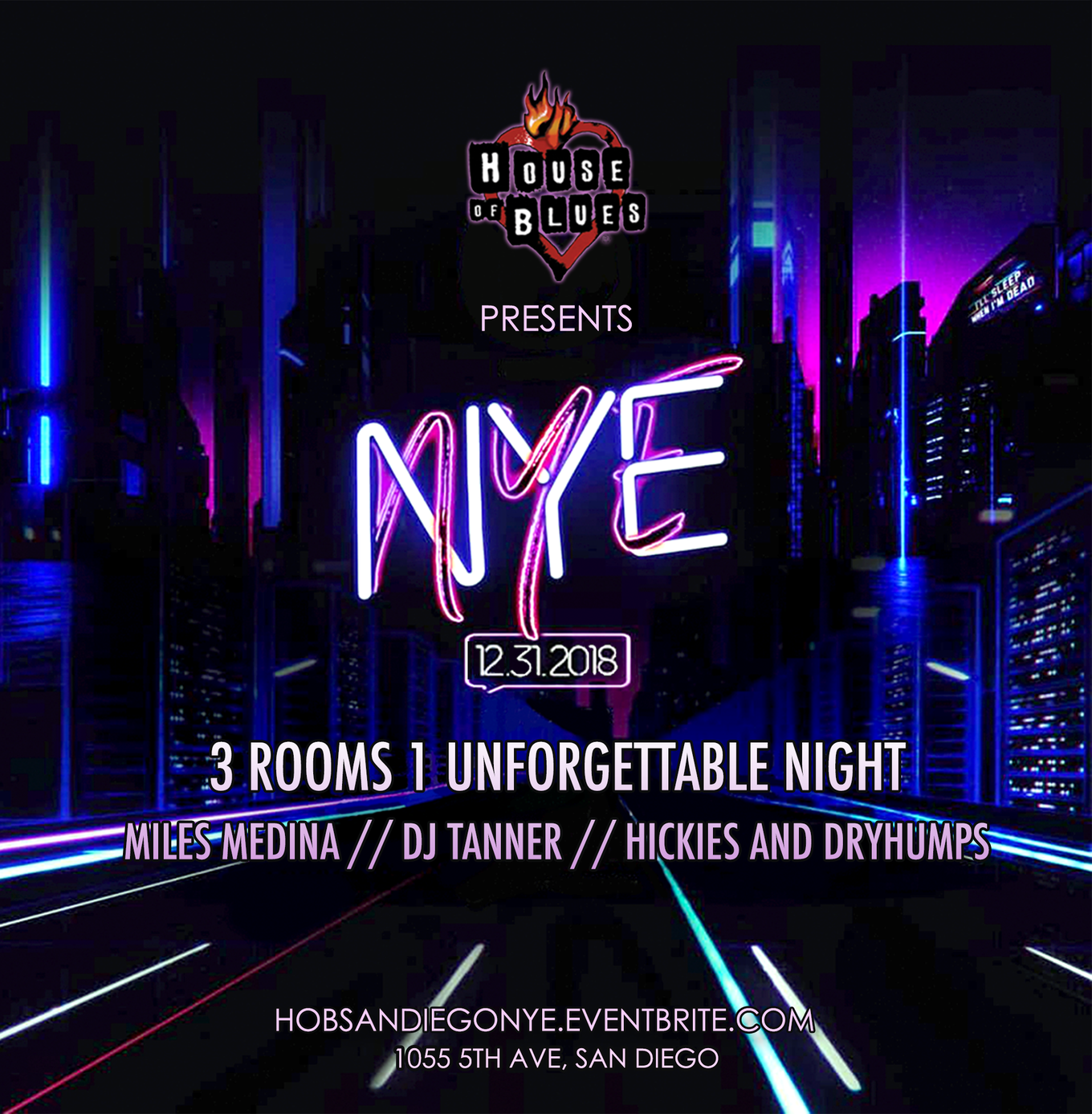 Nye 2019 At House Of Blues With Miles Medina Friends Tickets
