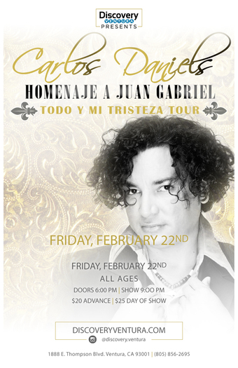 Carlos Daniels - Tribute to Juan Gabriel at Discovery Ventura