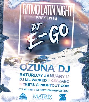 "DJ ""Ego"" Fresh off Ozuna Tour @ Matrix"