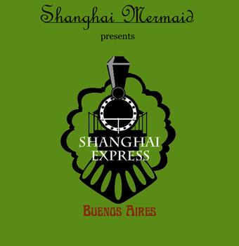 Shanghai Express: BUENOS AIRES