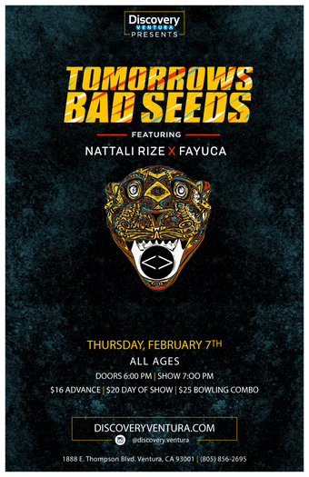 Tomorrows Bad Seeds ft. Nattali Rize at Discovery Ventura