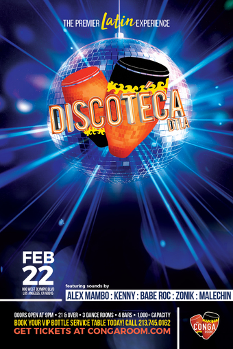 Conga Room presents Discoteca