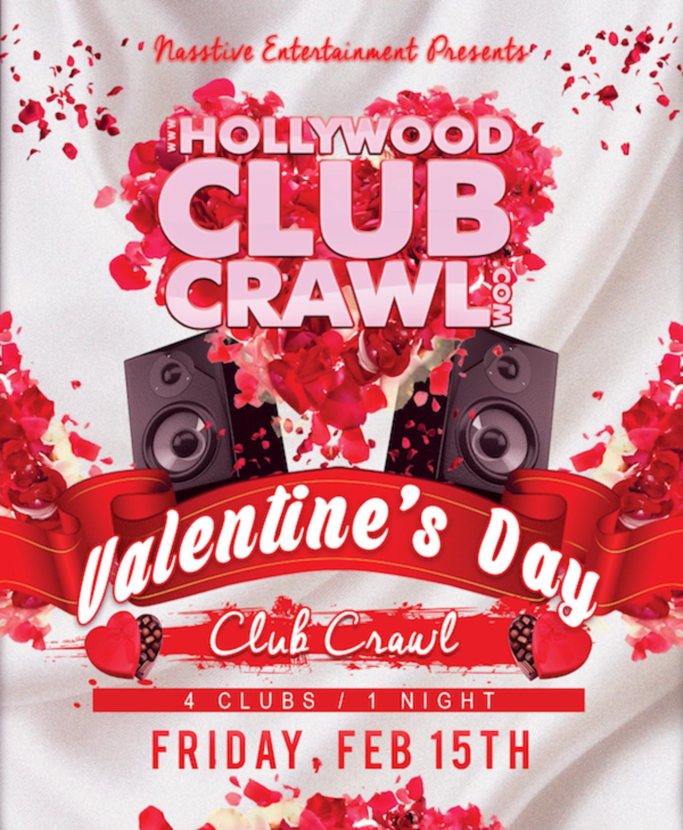 VALENTINE'S DAY Hollywood Club Crawl Tickets St. Felix