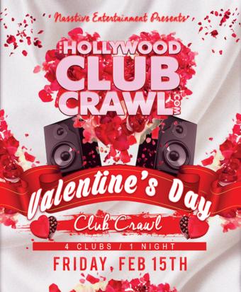 VALENTINE'S DAY Hollywood Club Crawl