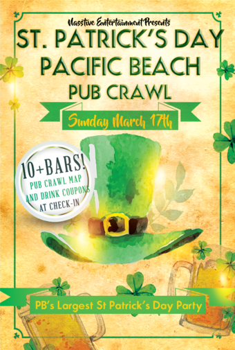 ST PATRICK'S DAY PACIFIC BEACH PUB CRAWL