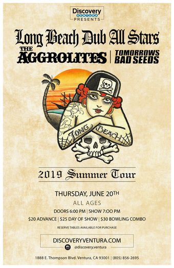 Long Beach Dub All-Stars x The Aggrolites x Tomorrows Bad Seeds x Mike Pinto at Discovery Ventura