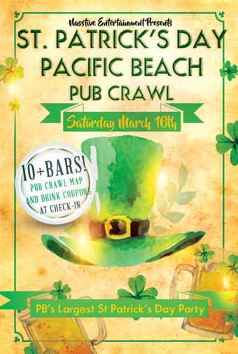 ST PATRICK'S DAY PACIFIC BEACH SATURDAY PUB CRAWL