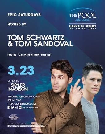 Epic Saturdays hosted by Tom Schwartz & Tom Sandoval of Vanderpump Rules