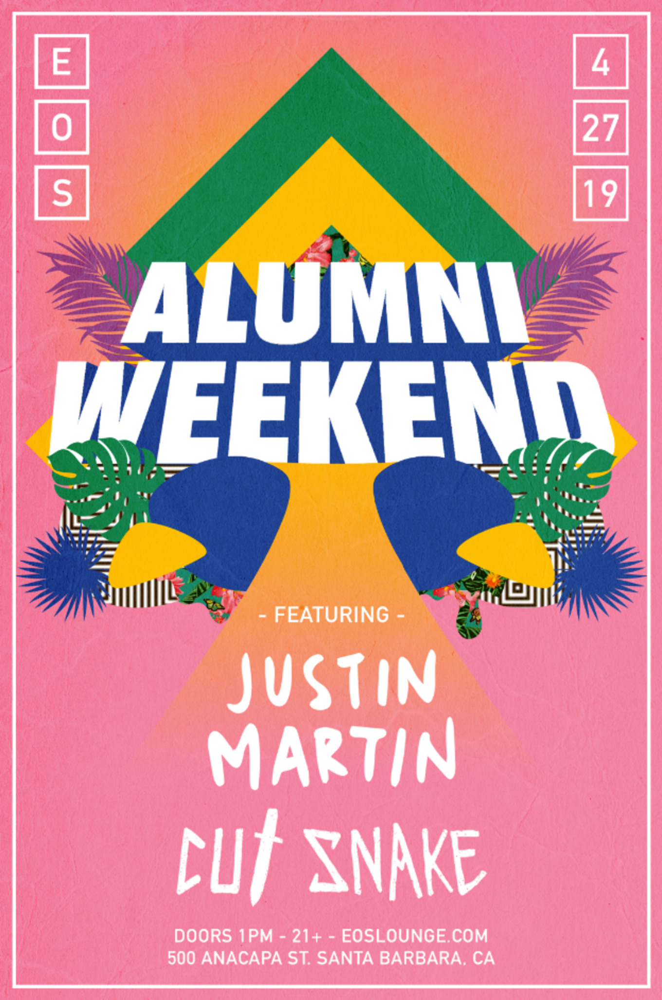 Alumni Weekend at EOS Lounge 4 27 19 - Tickets - EOS Lounge