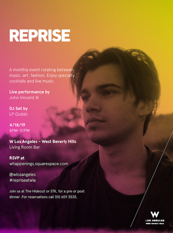 REPRISE at W Los Angeles West Beverly Hills ft. John Vincent III