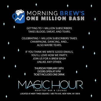 Morning Brew S One Million Bash Tickets Magic Hour