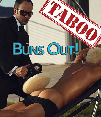 Taboo:  Buns Out!