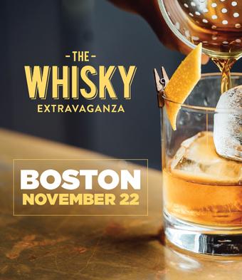 THE WHISKY EXTRAVAGANZA: BOSTON
