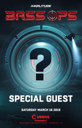 BASS OPS: Unannounced Special Guest