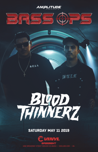 BASS OPS: Blood Thinnerz