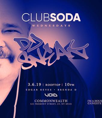Club Soda w/ DJ SNEAK (I'm A House Gangster)