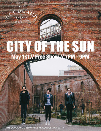 The Goodland Presents: City of the Sun