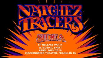 Natchez Tracers EP Release Party w/ Cosmic Shift