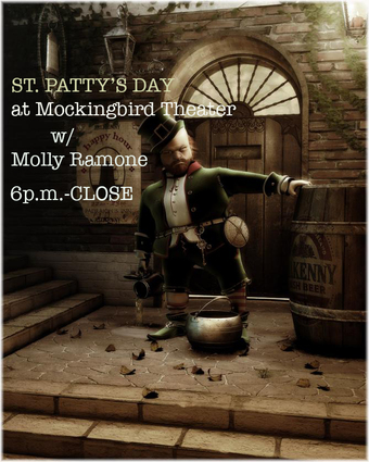 St. Patty's Day Bash w Molly Ramone at Mockingbird Theater