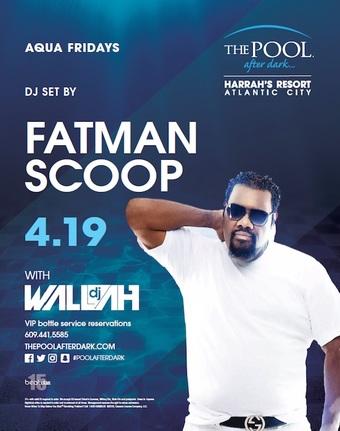 Aqua Fridays featuring Live DJ Set by Fatman Scoop