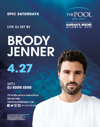 Epic Saturdays featuring Brody Jenner